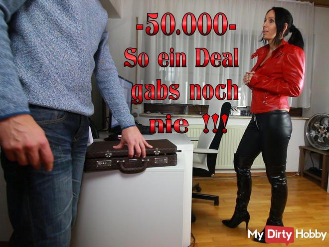Krass 50.000 – So ein Deal gabs noch nie