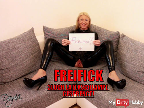 FUCK ME! Freifick with 3hole Latex Bitch!