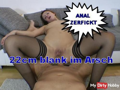 Anal Fucked I 22cm naked in my ass