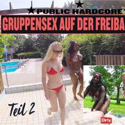 GRUPPENSEX AUF DER FREIBADWIESE  | PUBLIC HARDCORE