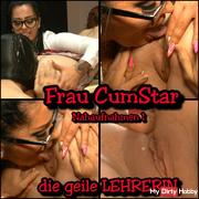 Woman CumStar the horny TEACHER - close-up Part 1