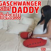 MEGASCHWANGER fucked by stiefDADDY !!!
