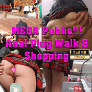MegaPublic - Anal Plug Walk Pussyplay in the Shopping Center