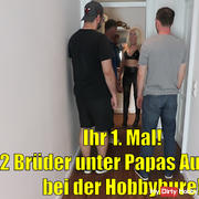 Your 1st time! 2 brothers under Papas supervision with the Hobbyhure! MMMF 4-ER