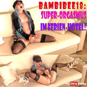 Teeny BambiBee18: Super-Orgasm in the holiday hotel!