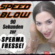SPEED BLOW! In 90 seconds to a cum face!