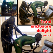 Total enclosure delight (part 3)