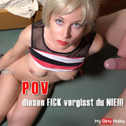 POV - This fuck you NEVER forget !!!
