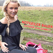NOTGEILER farmer !!! OUTDOOR without RUBBER !!!!
