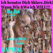 #Sklave DIRK! I use you HOW, WHEN & WHERE I WILL ,, (Fetish)