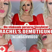 Rachel's humiliation! - The stinking perverted Sissyfotze!
