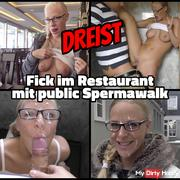 DREIST - fucked in restaurant public Spermawalk