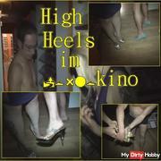 High Heels im p*rnokino