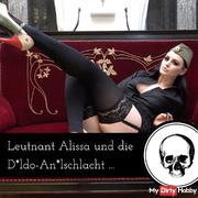 Leutnant Alissa und die ana*e dil*oschlacht