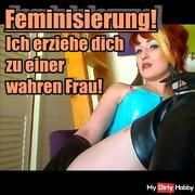 Feminization! I train up to a true woman