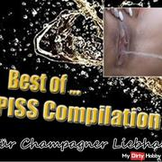Best of...  PISS Compilation - für Champagner Liebhaber!