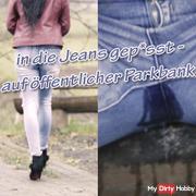 in die Jeans gepi**t - auf oöffentlicher Parkbank