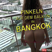 BANKOK Peeing on the balcony.