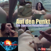 Into the Point – She Squirtet Underwater