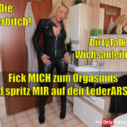 Fuck me and spray everything on my leather ass! Dirty Talk Wichsanleitung