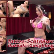 Tattoo bitch Bukkake GangBang