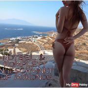 Notgeil & completely unpainted on Mykonos!