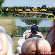 Arschgeil at the public bathing lake!