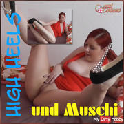 High heels and pussy!