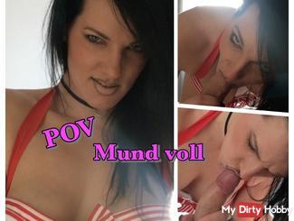POV mouth full