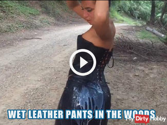 Wet leather pants in the woods