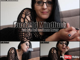 Cuckold Mindfuck - I am with my Lover