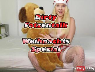 Dirty Fotzentalk Weihnachtssepzial !!!