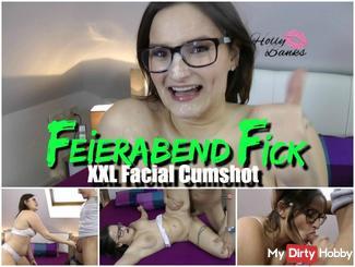 Feierabend Fick – XXL Facial Cumshot