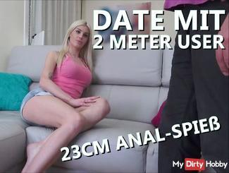 MY FIRST USER DATE - 23cm ANAL Hammer!