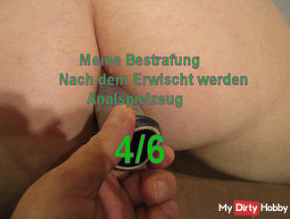 The punishment after Erwischt be 4/6 (Analtoys)