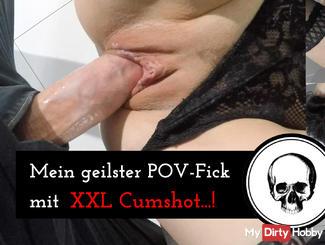 My horny POV-Fick with XXL cumshot