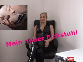 My new Fickstuhl! Would you like me to fuck it ???