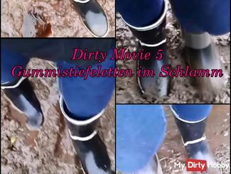 Dirty Movie 5 - my new #rubber #boots