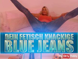 DEIN FETISCH KNACKIGE BLUE-JEANS
