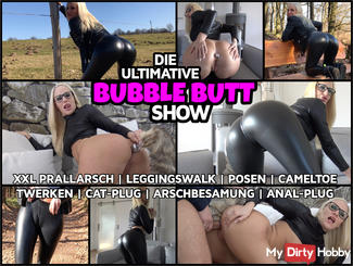 PRALLARSCH posing extrem - Die ultimative BUBBLE BUTT show