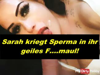 Sarah gets sperm in her horny Fickmaul .....