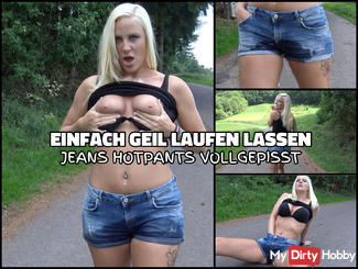JEANS PISS | Hotpants when walking