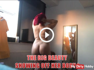 The big beauty showing off her body !