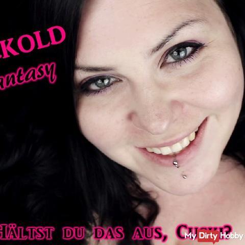 Cuckold Fantasy - Ich brauch einen FETTEN Schwanz!