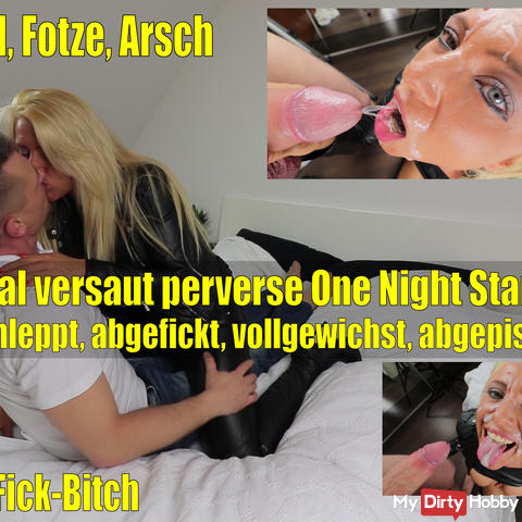 The totally dirty perverse One Night Stand! XXL Saftexplosions!