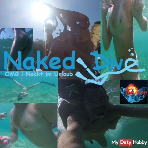 Naked Dive - OMG! Nude in Holiday