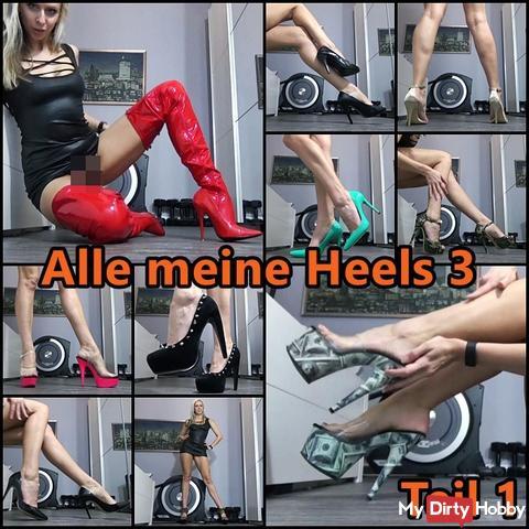 Alle meine Heels 3 - Teil1