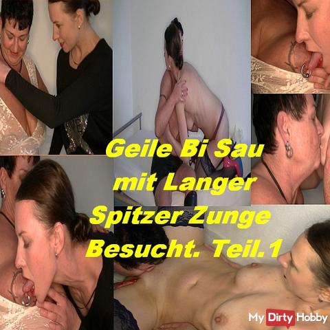 Horny Bi Sau with Long Spitzer tongue Visited.Teil.1