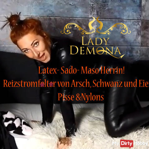 Latex- Sado- Maso Mistress! Irrigation streamers of ass, cock and eggs! Piss & Nylons | by Lady_D