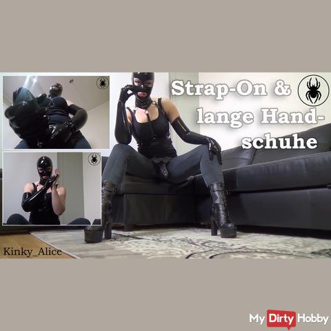 Strap-On und lange Handschuhe
